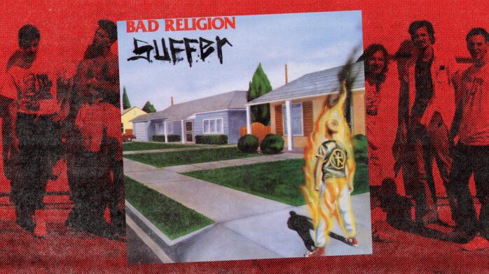 30 Years On, Bad Religionu0027s U0027Sufferu0027 Continues To Define The SoCal Punk  Brand