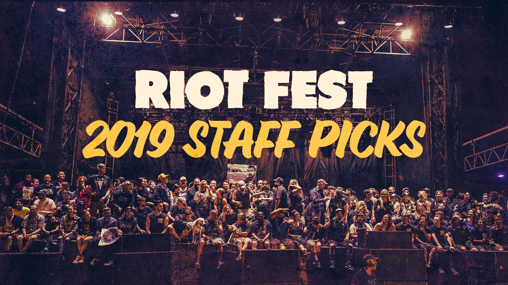 2019 Staff Picks: Who The Heck Should I See at Riot Fest?